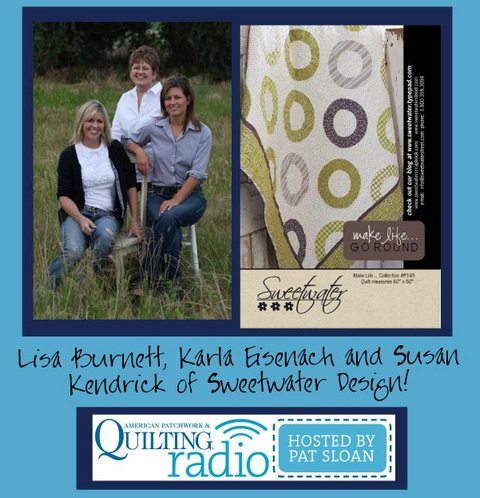 Pat Sloan American Patchwork and Quilting radio Sweetwater guest